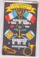 MILITARIA - CARTE CALENDRIER DE LA CLASSE - 4 ROULETTES A MANOEUVRER POUR DECOMPTER LES JOURS - PERE CENT PERCENT - Calendars