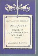 """JEAN-JACQUES ROUSSEAU  """" DIALOGUES - REVERIES D'UN PROMENEUR SOLITAIRE """" - Theatre"""