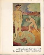Le Fuvisme Francais Et Les Debuts De L Expressionnisme Allemand. - Boeken, Tijdschriften, Stripverhalen
