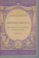 """SAINTE-BEUVE  """" CHATEAUBRIAND ET SON GROUPE LITTERAIRE SOUS L'EMPIRE """" - Theatre"""