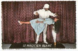 CPA      LE MAGICIEN BLANC        ROGER BARBAT - Artisti
