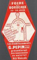 Bordeaux (33 Gironde) étiquette (?) G PEPIN  Matériel Agricole, Foire De Bordeaux  (PPP12565) - Advertising