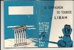 LIBAN .PETIT CARNET TOURISTIQUE DE 64 PAGES - Viajes