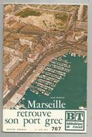 Bibliothéque De Travail, N° 767 , 1973, MARSEILLE , Port GREC, 40 Pages ,frais Fr 1.95 E - Provence - Alpes-du-Sud