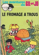 "GIL Et JO, ""LE FROMAGE A TROUS"" - Libri, Riviste, Fumetti"