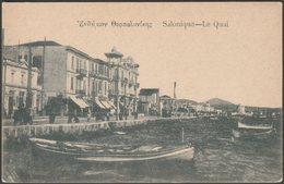 Le Quai, Salonique, C.1910s - Cohen, Benroubi & Pessah CPA - Greece