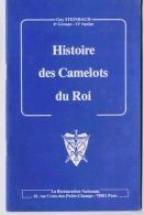 HISTOIRE DES CAMELOTS DU ROI LIVRET DE 40 PAGESAUTEUR GUY STEINBACH - Livres, BD, Revues
