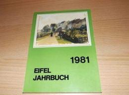 Eifel-Jahrbuch -Eifeljahrbuch -1981-Hrsg. Eifelverein - Chroniken & Jahrbücher