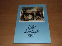 Eifel Jahrbuch 1982- - Chroniken & Jahrbücher