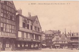 CPA - 75. REIMS Maisons Historiques De La Place Des Marchés - Reims