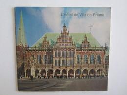 L'hôtel De Ville De Brême - Tourism Brochures