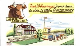 BUVARD LA VACHE SERIEUSE LA GARE LA STATION SERVICE - Dairy