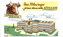 BUVARD LA VACHE SERIEUSE AEROGARE - Dairy