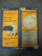 Carte MICHELIN De 1930 - BIBENDUM FRANCE Clermont Ferrand Lyon N° 73 Pub Pneus Trop Petits Meurent Vite (1cm Pour 2 Km) - Roadmaps