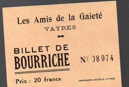 Vayres (33 Gironde) Billet De Loterie TOMBOLA    AMIS DE LA GAITE  (PPP12569) - Lottery Tickets