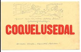 Buvard Ancien COQUELUSEDAL -illustré Par PIERRE BOYMIER - Pour Que La Mère Dorme Bien...prescrivez .... - Chemist's