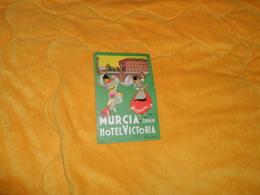 PUBLICITE ETIQUETTE HOTEL VICTORIA MURCIA SPAIN ESPAGNE. / DATE ?. - Hotel Labels