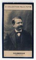 2e Collection Felix Potin - Ca 1920 - REAL PHOTO - Doumergue, Homme Politique - Félix Potin