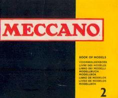 MECCANO « Livre Des Modèles 2 » édition De 1977 - Meccano