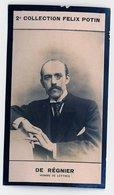 2e Collection Felix Potin - Ca 1920 - REAL PHOTO - De Régnier, Homme De Lettres - Félix Potin
