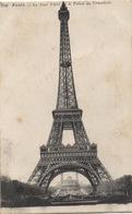 CPA 75 PARIS  La Tour Eiffel Et Dans Son Arc, Le Trocadéro 1917 - Tour Eiffel