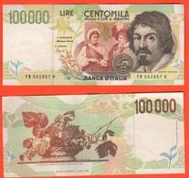100.000 Lire 1995 Caravaggio II° Tipo Repubblica Italiana Fazio Speziali 100000 - [ 2] 1946-… : Républic