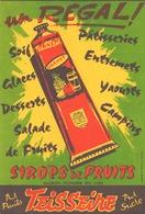 Buvard Teisseire Sirops De Fruits ( 21 X 13.5 Cm ) - Blotters