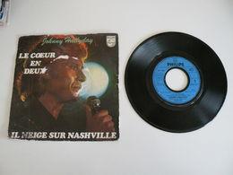 Johnny Hallyday - Il Neige Sur Nashville / Le Coeur En Deux (1977) - Vinyl Records