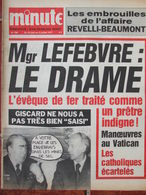 Minute N°794 (29 Juin 1977) Drame Mgr Lefebvre - Affaire Revelli-Beaumont - Le Pompidolium - Brader Djibouti - 1950 - Oggi