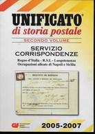 CATALOGO UNIFICATO DI STORIA POSTALE - SECONDO VOLUME - REGNO - RSI - EDIZIONE 2005/2007 - USATO BUONE CONDIZIONI - Italia