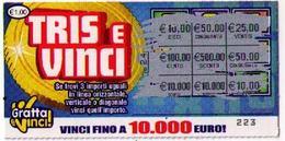 GRATTA E VINCI  - TRIS E VINCI - DA €1.00 - USATO (nota Retro Diverso) - Lottery Tickets