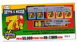 GRATTA E VINCI  - SETTE E MEZZO - DA €1.00 - USATO (nota Retro Diverso) - Lottery Tickets