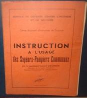 INSTRUCTION A L'USAGE DES SAPEURS- POMPIERS COMMUNAUX.75 Pages - Firemen