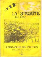 Aviation La Biroute De Biard N°12 Eté 1988 AERO-CLUB DU POITOU Bulletin De Liaison - Poitou-Charentes