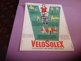 Buvard Velosolex La Bicyclette Qui Roule Toute Seule Buvard Offert Par Velosolex - Blotters
