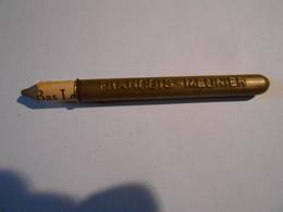 Porte Crayon Publicitaire FRANCOIS-MEUNIER + Bout De Crayon Bas Le Bourget - Chocolate