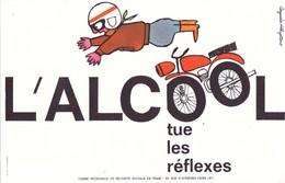 BUVARD MOTO - Sécurité Routière @ Sobriété Santé Sécurité @ L'alcool Tue Les Réflexes - Bikes & Mopeds