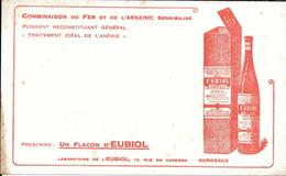Buvard Ancien Produit Pharmaceutiques - LABORATOIRE De L'EUBIOL Rue Du Cancera -BORDEAUX - FER ARSENIC - Chemist's