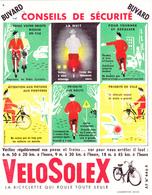 BUVARD VELOSOLEX - LA BICYCLETTE QUI ROULE TOUTE SEULE - Sécurité Routière - Moto & Vélo