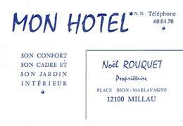 Carte De Visite Mon Hôtel, Noël Rouquet, Propriétaire, Place Bion Marlavagne, Millau (vers 1970) - Cartes De Visite