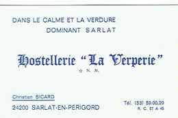 Carte De Visite Hostellerie La Verperie, Christian Sicard, Sarlat En Périgord (vers 1990) - Visiting Cards