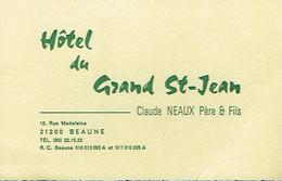 Carte De Visite Hôtel Du Grand St-Jean, Claude Neaux Père Et Fils, Rue Madeleine, Beaune  (vers 1970) - Visiting Cards