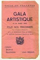 FELLETIN CREUSE  GALA ARTISTIQUE 1943 EN MAUVAIS ETAT - Programs