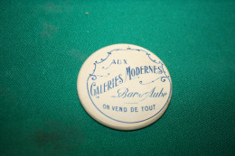 RARE - MIROIR PUBLICITAIRE - AUX GALERIES MODERNES , MAGASIN GENERALISTE - BAR SUR AUBE  - AUBE - Advertising (Porcelain) Signs