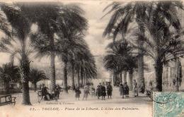 Place De La Liberté , L'allée Des Palmiers - Toulon