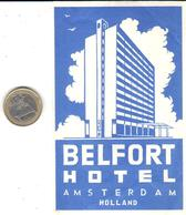 ETIQUETA DE HOTEL  - BELFORT HOTEL  -AMSTERDAM  -HOLLAND - Hotel Labels