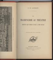 La Machinenie Au Théâtre,des Grecs à Nos Jours, Laumann, 26 Gravures, Décors, Accessoires, Trucs - Do-it-yourself / Technical