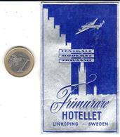 ETIQUETA DE HOTEL  -HOTELLET FRIMURARE - LINKÖPING  - SWEDEN (SUECIA) - Hotel Labels