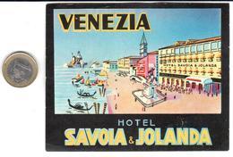 ETIQUETA DE HOTEL  -HOTEL SAVOLA&JOLANDA  -VENEZIA -ITALIA - Hotel Labels
