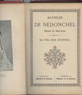 Mathilde De Nédoonchel, Vie, Journal, , Paris Cantineau,carmel De Saint Brieuc, Lille, Grammont - Religion